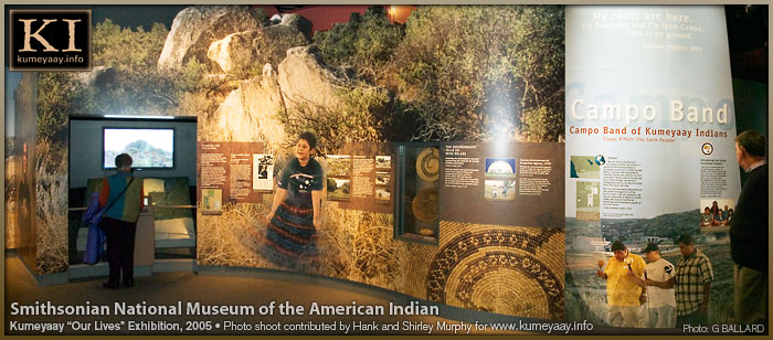 SMITHSONIAN KUMEYAAY EXHIBIT